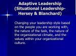 adaptive leadership situational leadership hersey blanchard