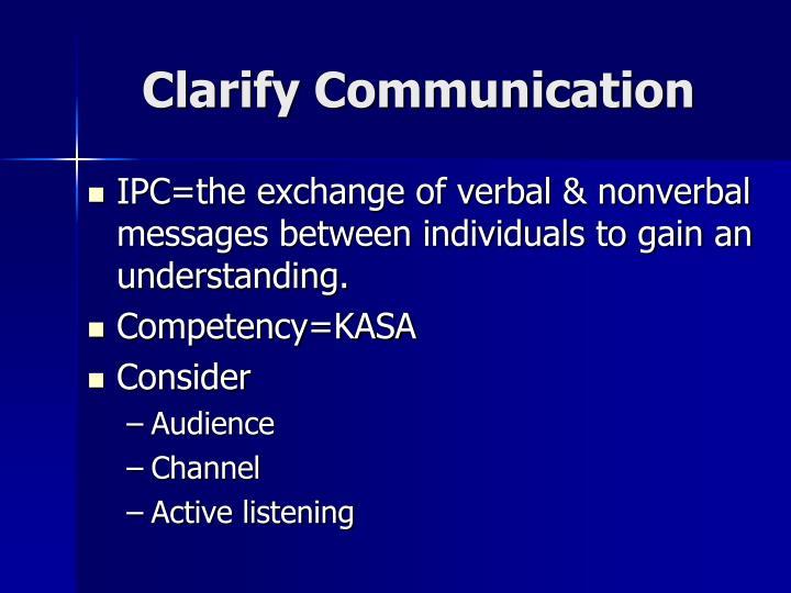 Clarify Communication