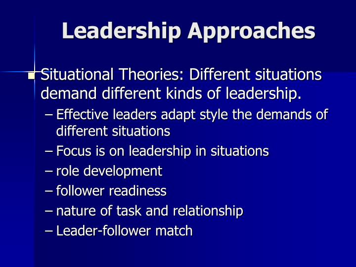 Leadership Approaches