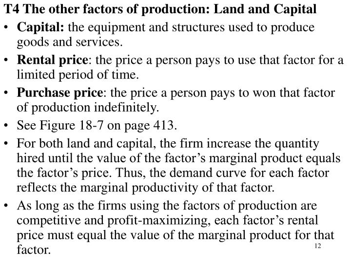 T4 The other factors of production: Land and Capital