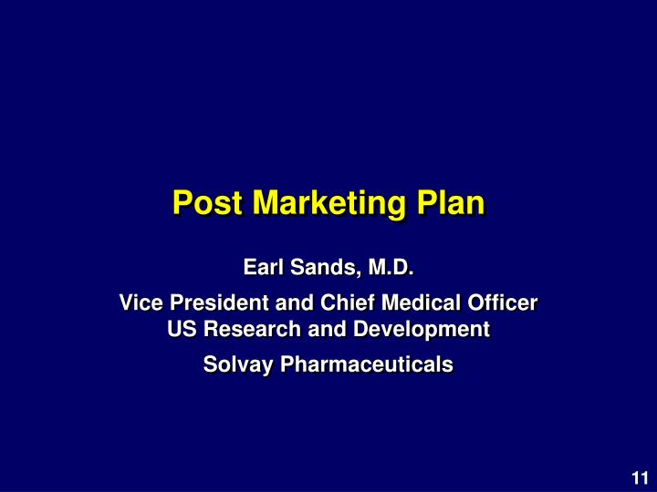 Post Marketing Plan