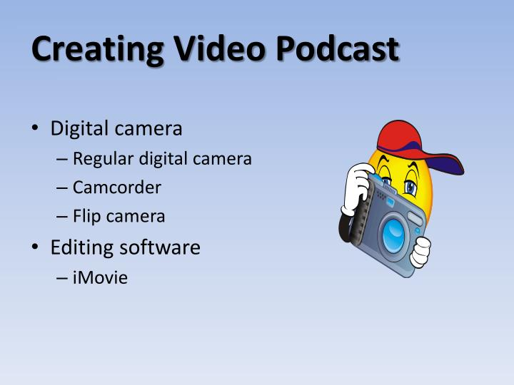 Creating Video Podcast