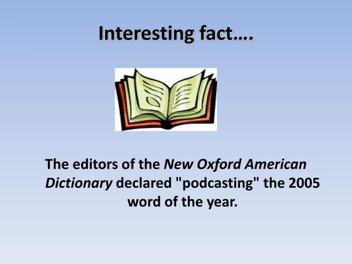 Interesting fact….