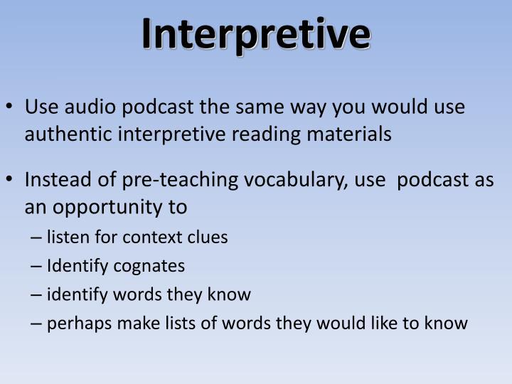 Interpretive