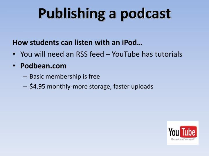Publishing a podcast