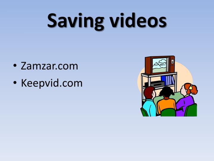 Saving videos