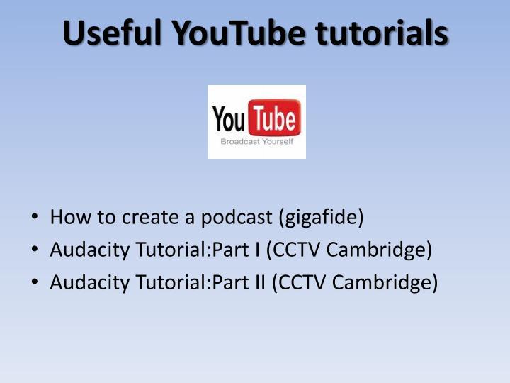 Useful YouTube tutorials