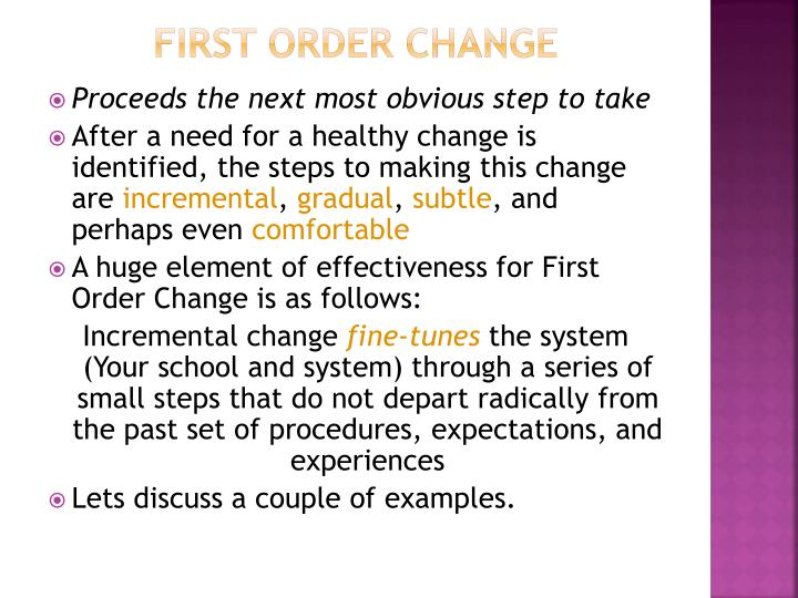 First order Change