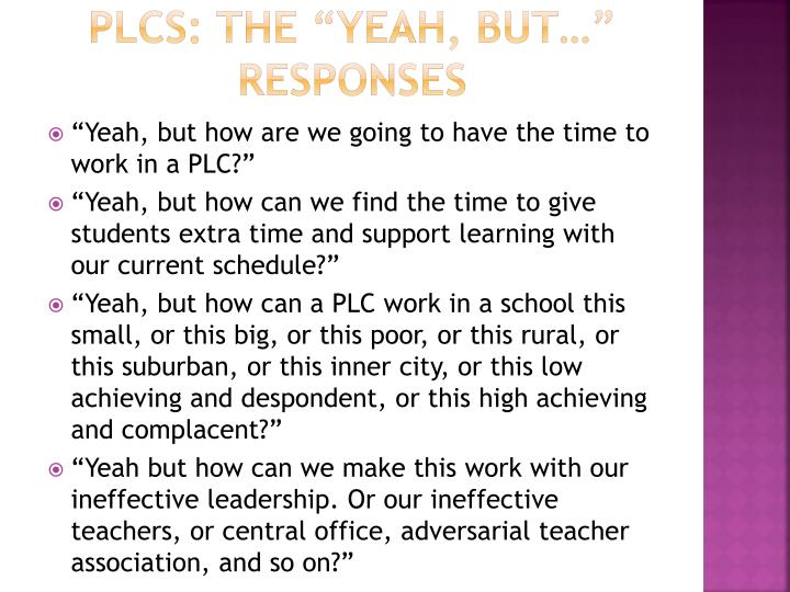 "PLCs: The ""yeah, but…"" responses"