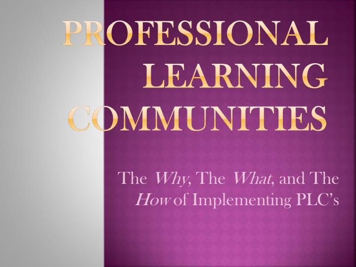 Professional l earning communities