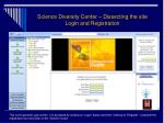 science diversity center dissecting the site login and registration