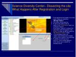 science diversity center dissecting the site what happens after registration and login