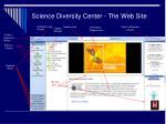 science diversity center the web site