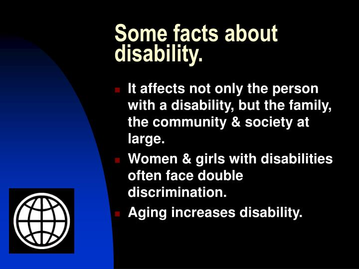 Some facts about disability.