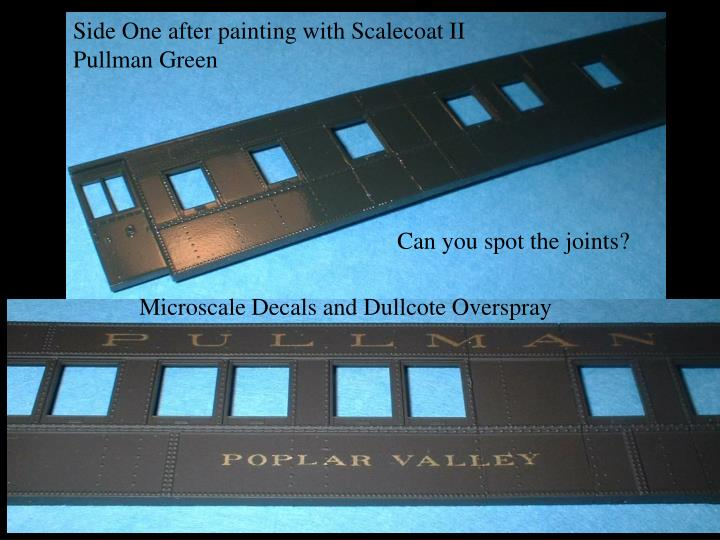 Side One after painting with Scalecoat II Pullman Green