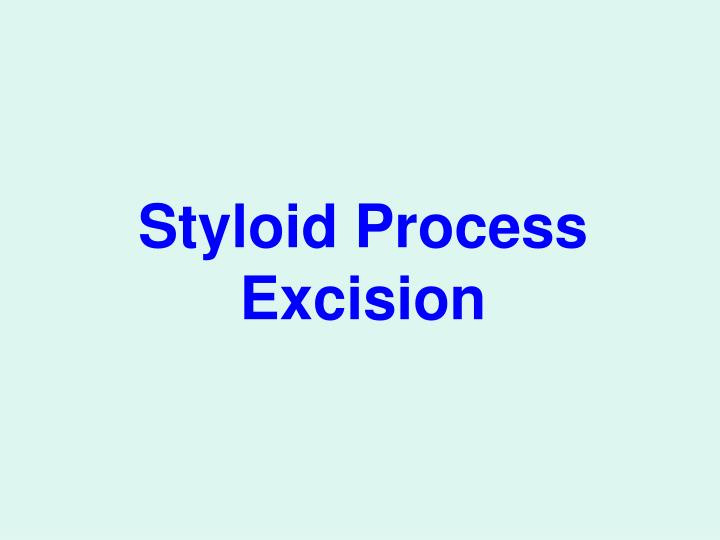 Styloid Process Excision