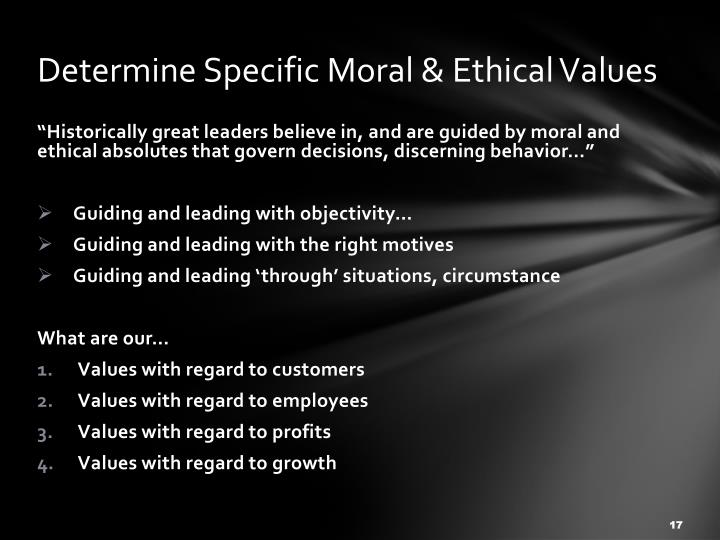 Determine Specific Moral & Ethical Values