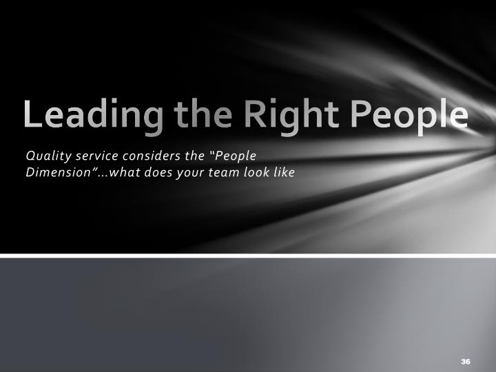 Leading the Right People