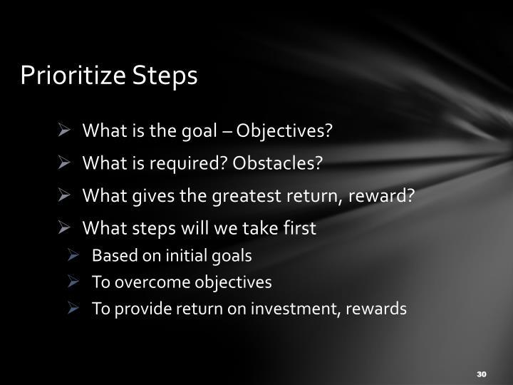Prioritize Steps
