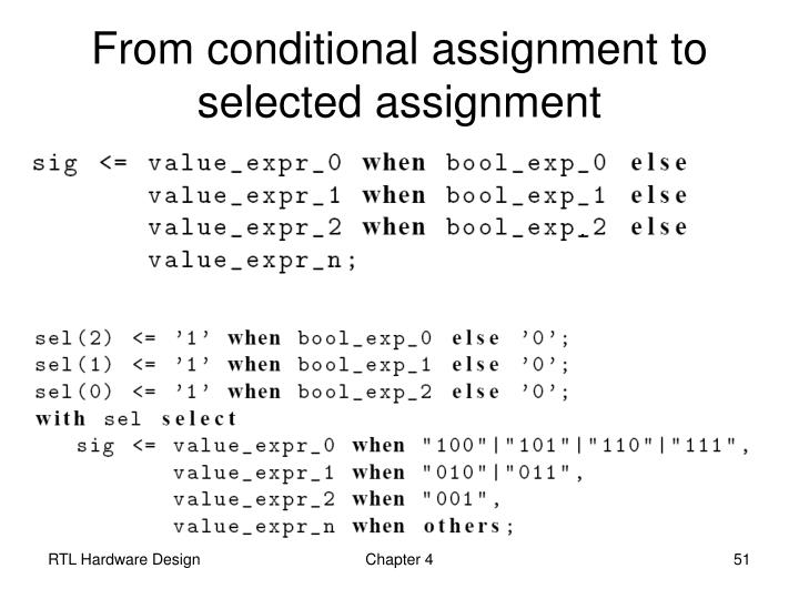 From conditional assignment to selected assignment