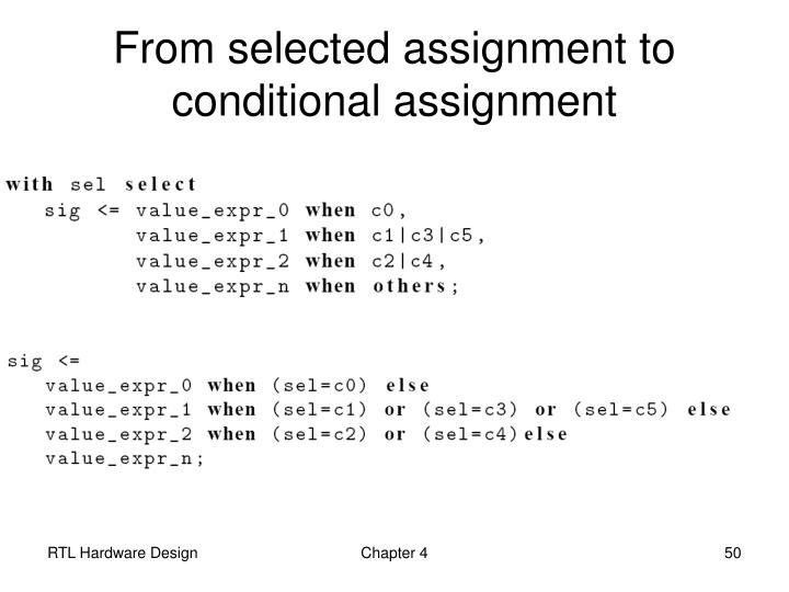 From selected assignment to conditional assignment