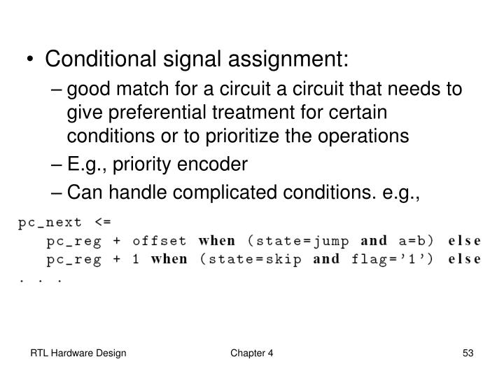 Conditional signal assignment: