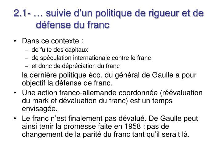 2.1- … suivie d'un politique de rigueur et de défense du franc