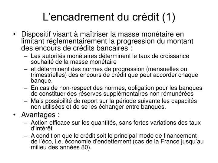 L'encadrement du crédit (1)
