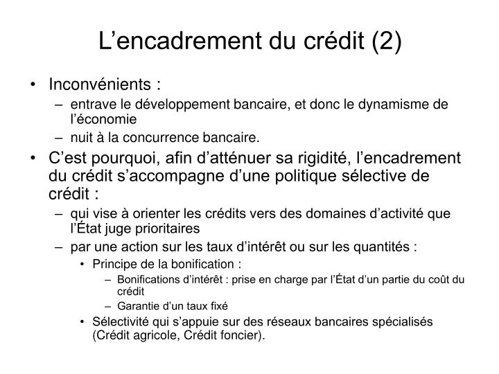 L'encadrement du crédit (2)