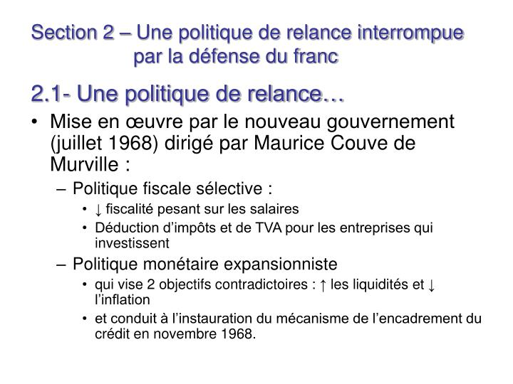 Section 2 – Une politique de relance interrompue par la défense du franc
