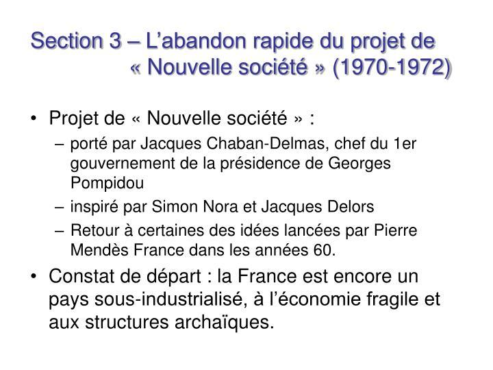 Section 3 – L'abandon rapide du projet de «Nouvelle société» (1970-1972)