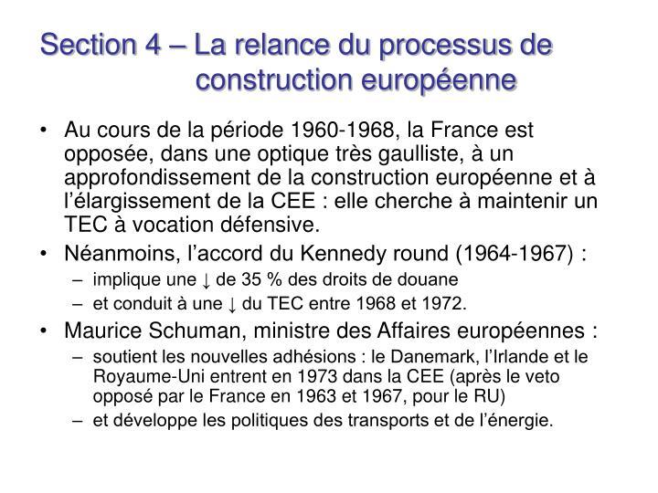 Section 4 – La relance du processus de    construction européenne