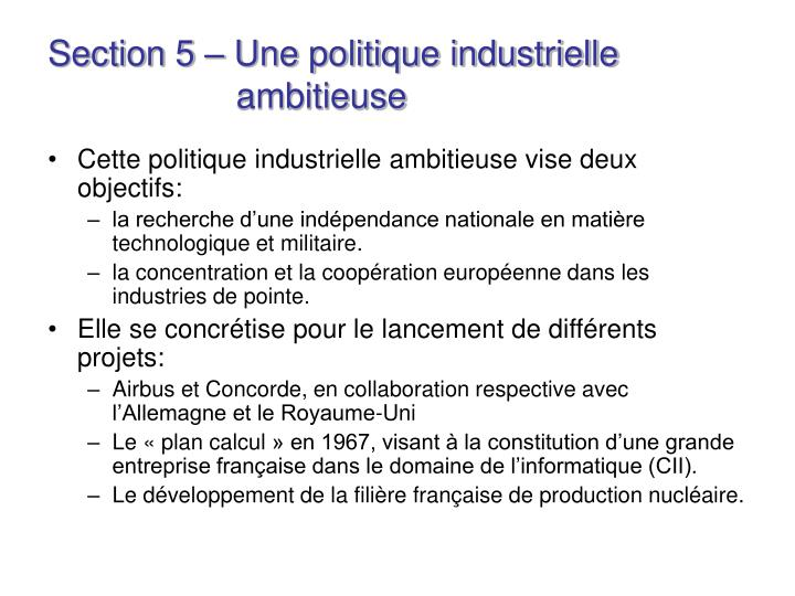 Section 5 – Une politique industrielle    ambitieuse