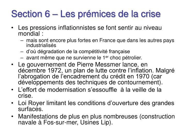 Section 6 – Les prémices de la crise