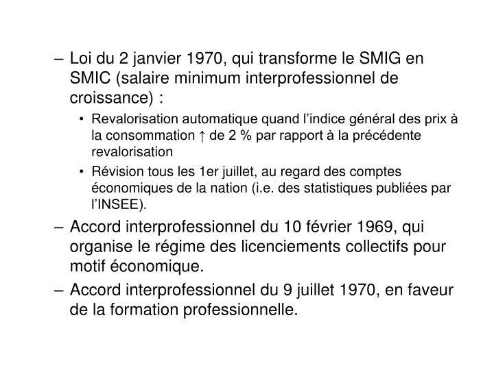 Loi du 2 janvier 1970, qui transforme le SMIG en SMIC (salaire minimum interprofessionnel de croissance) :