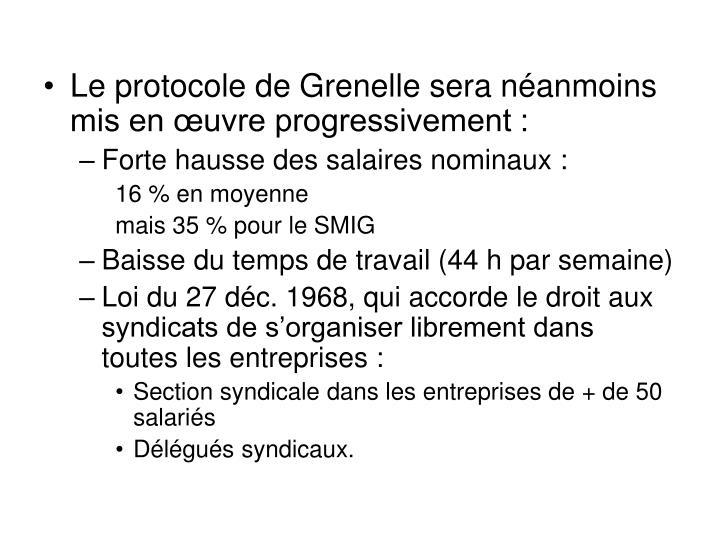 Le protocole de Grenelle sera néanmoins mis en œuvre progressivement :