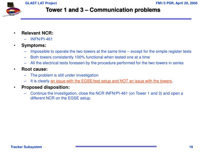 Tower 1 and 3 – Communication problems
