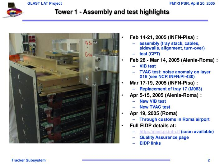Tower 1 - Assembly and test highlights