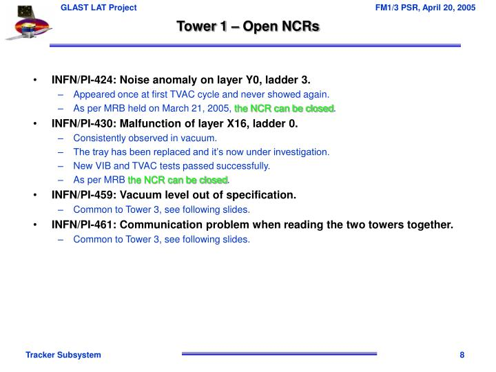 Tower 1 – Open NCRs