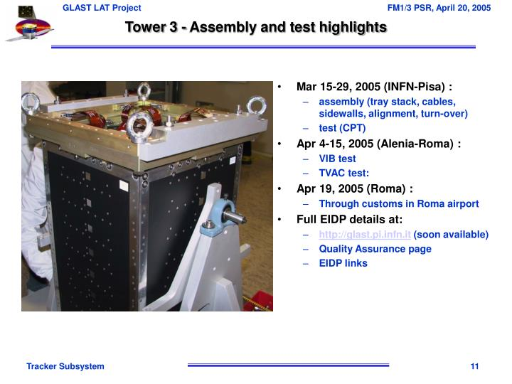 Tower 3 - Assembly and test highlights