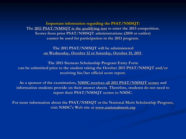 Important information regarding the PSAT/NMSQT: