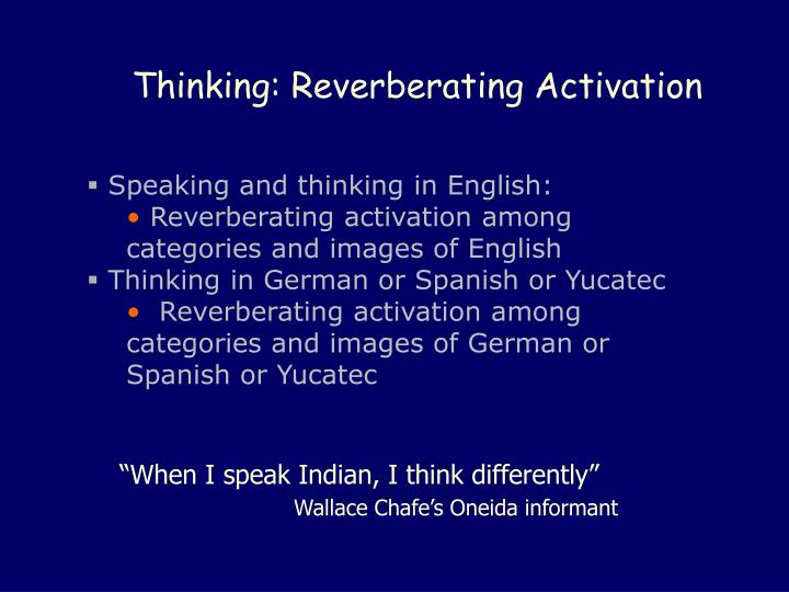 Thinking: Reverberating Activation