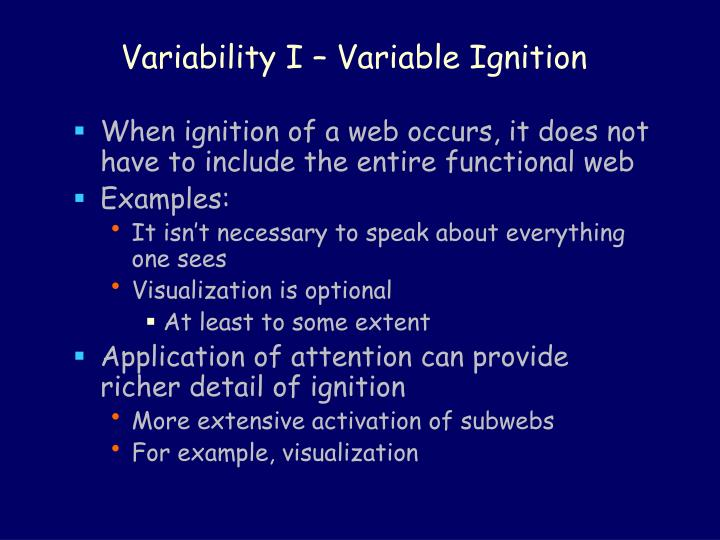 Variability i variable ignition