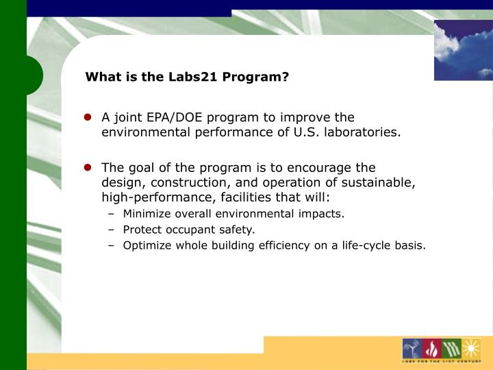 What is the Labs21 Program?