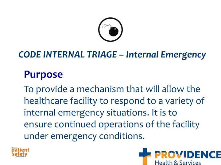 CODE INTERNAL TRIAGE – Internal Emergency