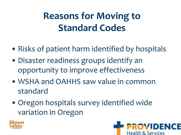 Reasons for Moving to Standard Codes
