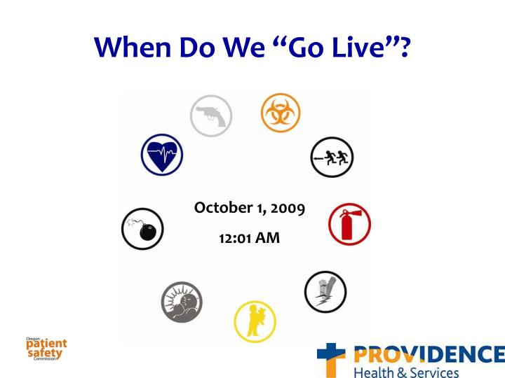 """When Do We """"Go Live""""?"""