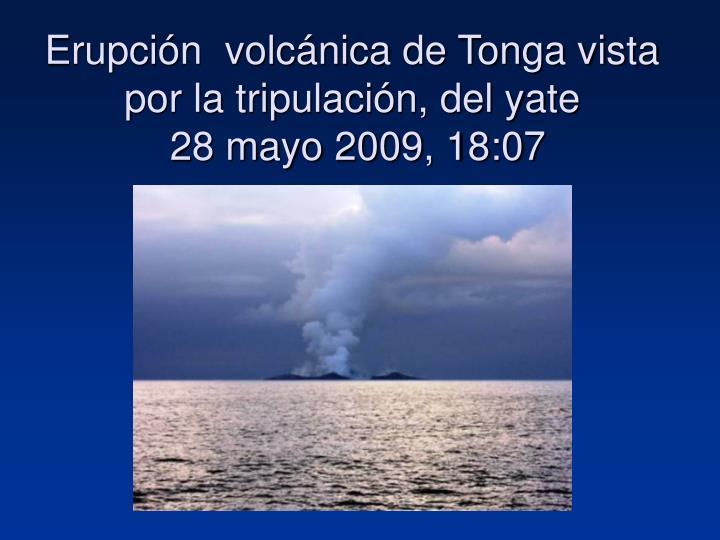 Erupción  volcánica de Tonga vista por la tripulación, del yate