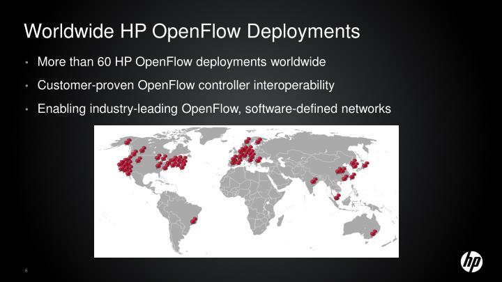 Worldwide HP OpenFlow Deployments