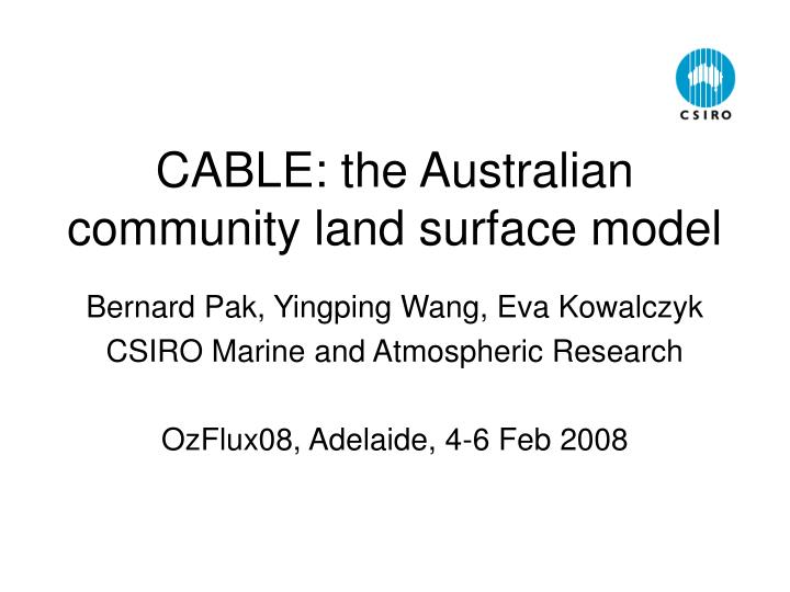 cable the australian community land surface model